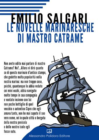 Novelle marinaresche di mastro Catrame di Emilio Salgari