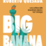 Big Banana di Roberto Quesada