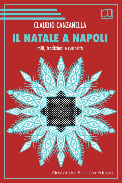 Il Natale a Napoli di Claudio Canzanella