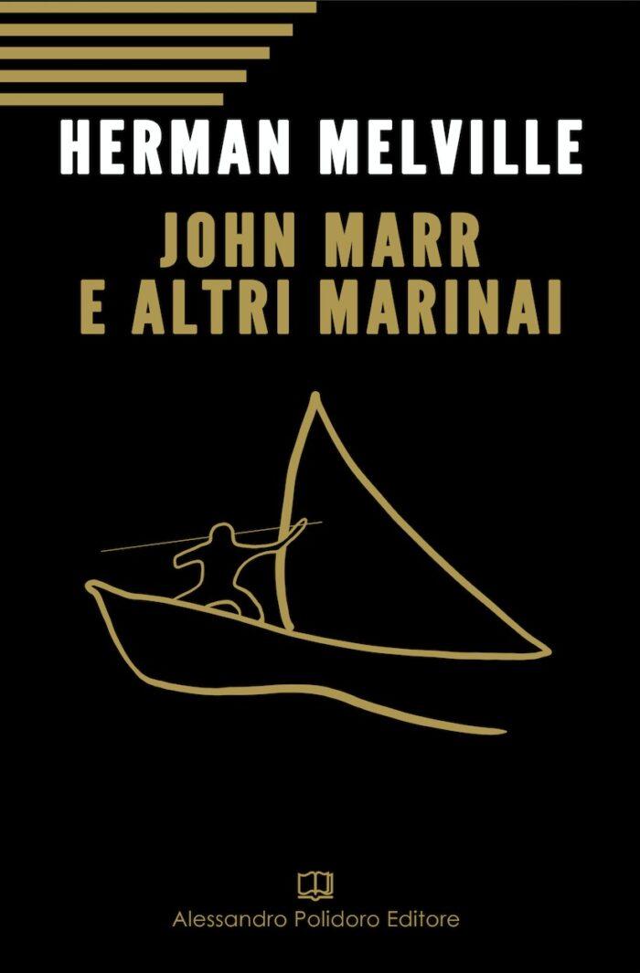 John Marr e altri marinai di Herman Melville