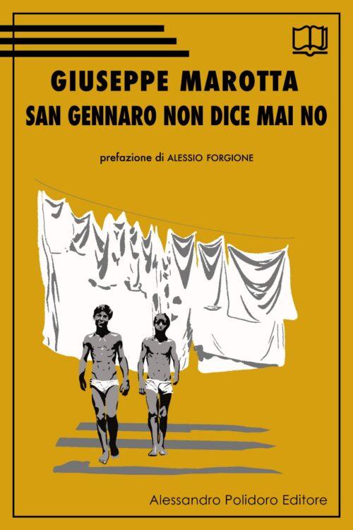 San Gennaro non dice mai no di Giuseppe Marotta