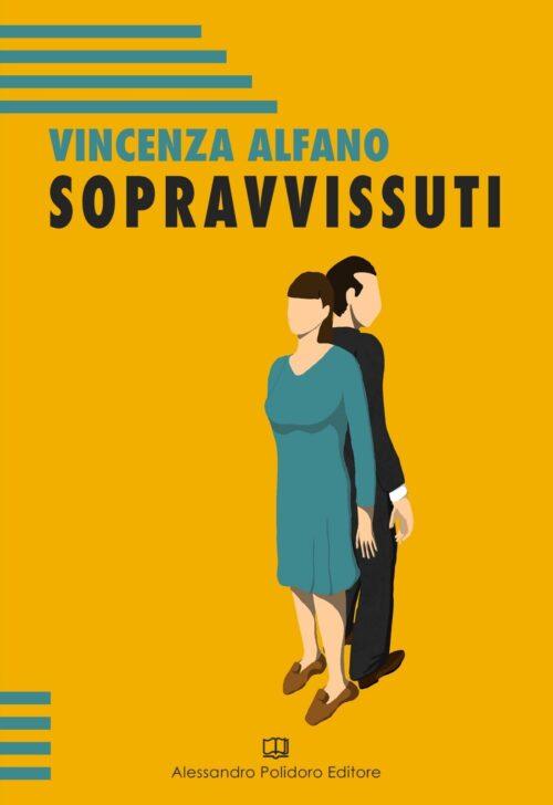 Sopravvissuti di Vincenza Alfano